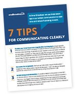 7 Tips For Communicating Clearly