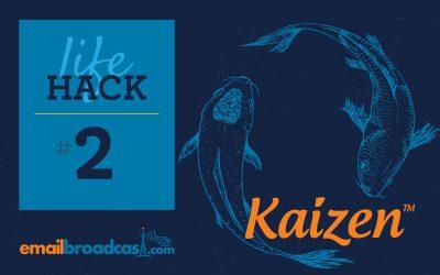 Life Hacks: #2 Kaizen