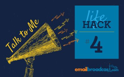 Life Hacks: #4 Talk to Me