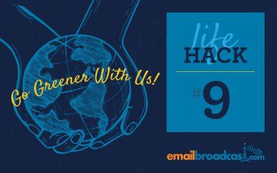 Life Hacks #9 – Go Greener With Us