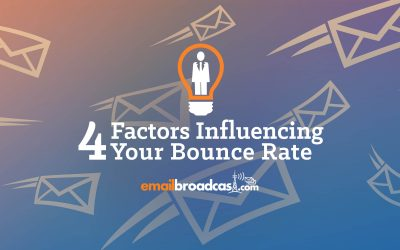 4 Factors Influencing Your Email Bounce Rate