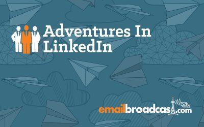 Adventures in Linkedin