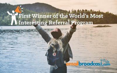 First Winner of The World's Most Interesting Referral Program