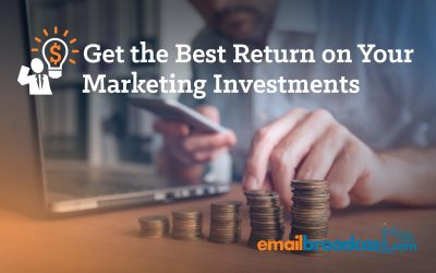 Get the Best Return on Your Marketing Investments
