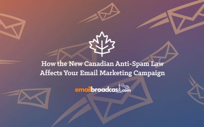 How the new Canadian Anti-Spam Law affects your email marketing campaign