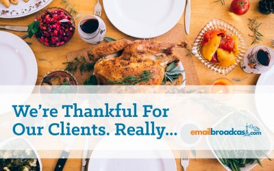 We're Thankful for Our Clients. Really…